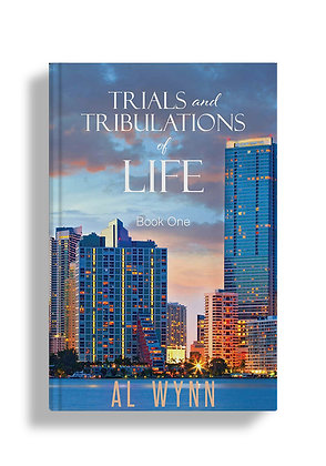 Trials and Tribulations of Life: Book One