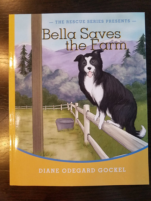 Bella Saves the Farm