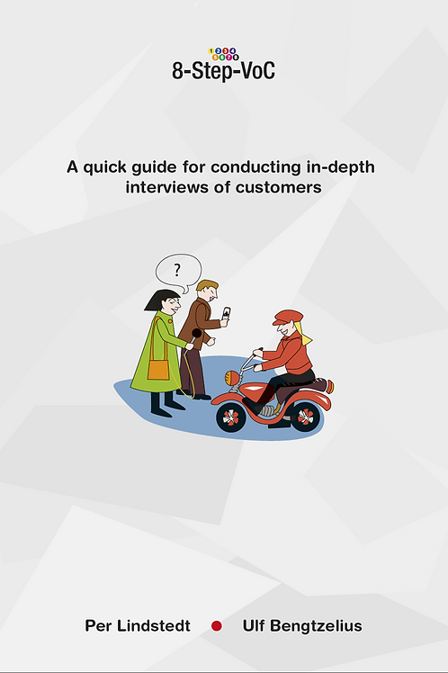 A quick guide for conducting in-depth interviews of customers