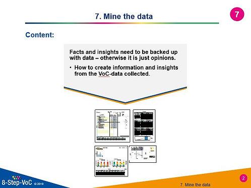 Step 7 Mine the data