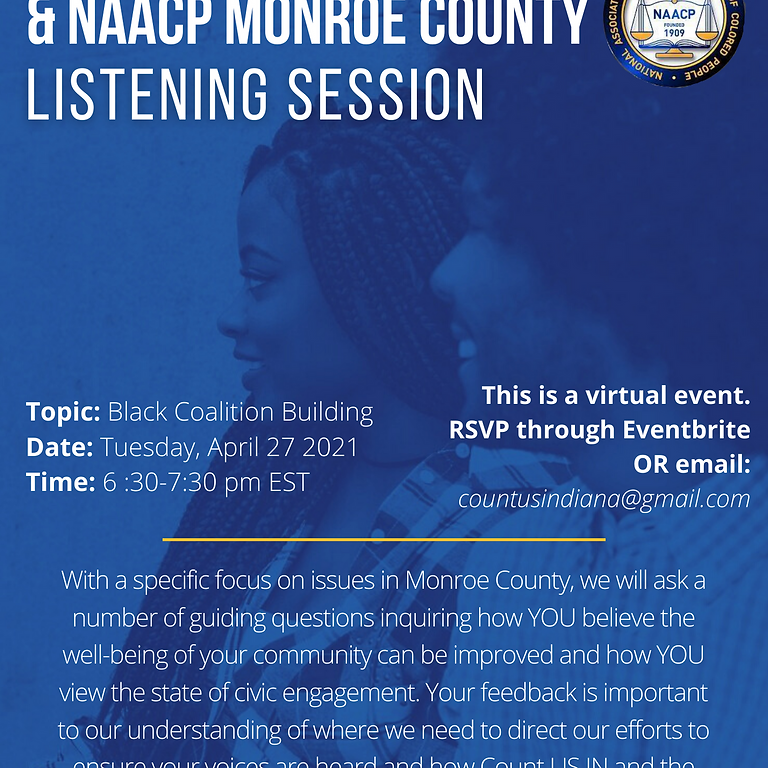 Count US IN and NAACP Monroe County Listening Session