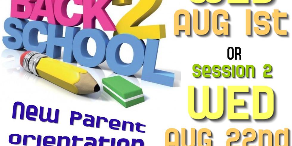 New Parent Orientation - Session 2