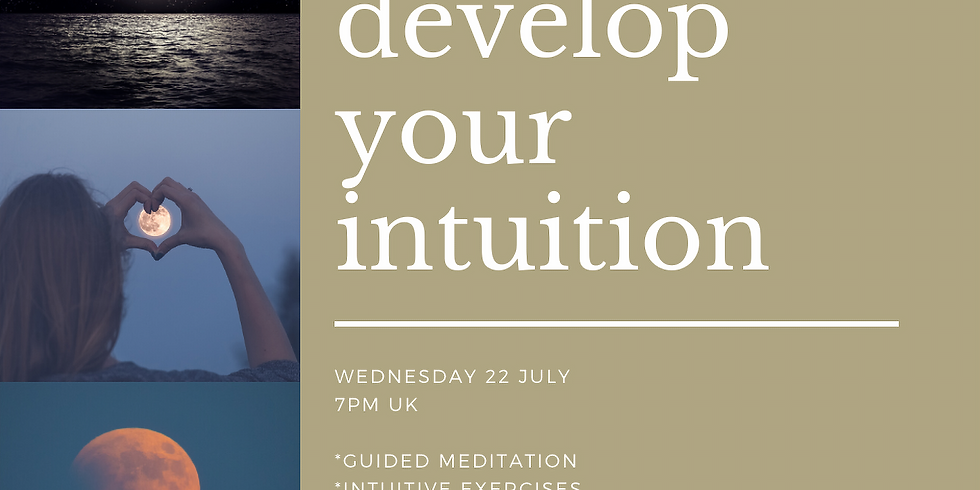 DEVELOP YOUR INTUITION - Online Zoom Event