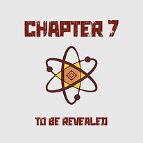 Chapter 7 - To be revealed...