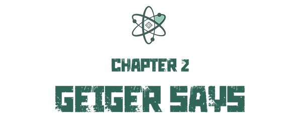 chapter2-geiger-says.png