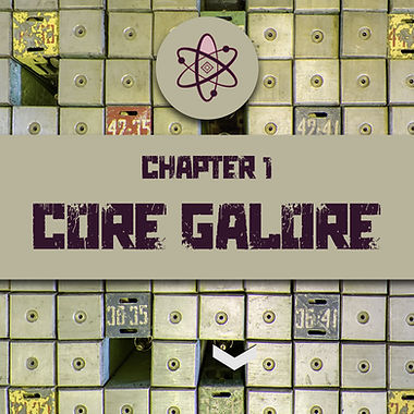 Chapter 1- Core Galore