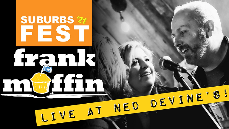 Frank Muffin at Ned Devine's