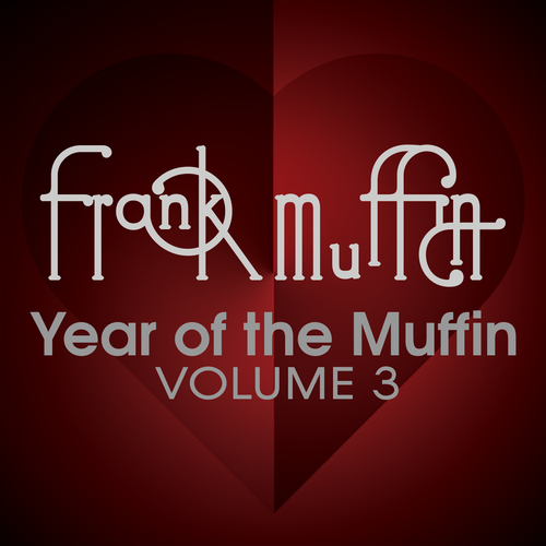 Year of the Muffin Vol. 3