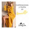 Combinaciones y Outfits en Amarillo