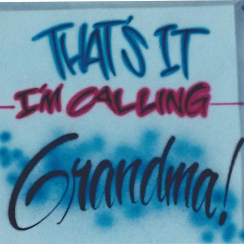 Airbrush Design Calling Grandma - A0026 no names