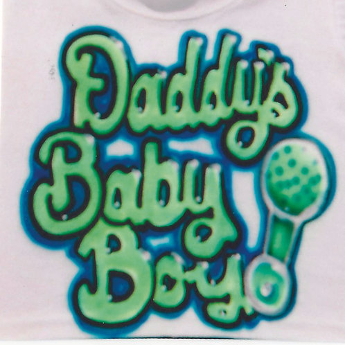 Airbrush Design Daddy's Baby Boy or Girl - A0085