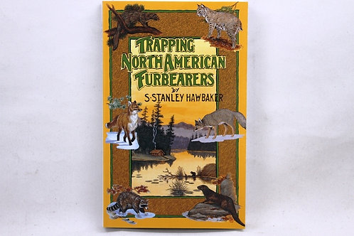 Hawbaker - Trapping North American Fur Bearers