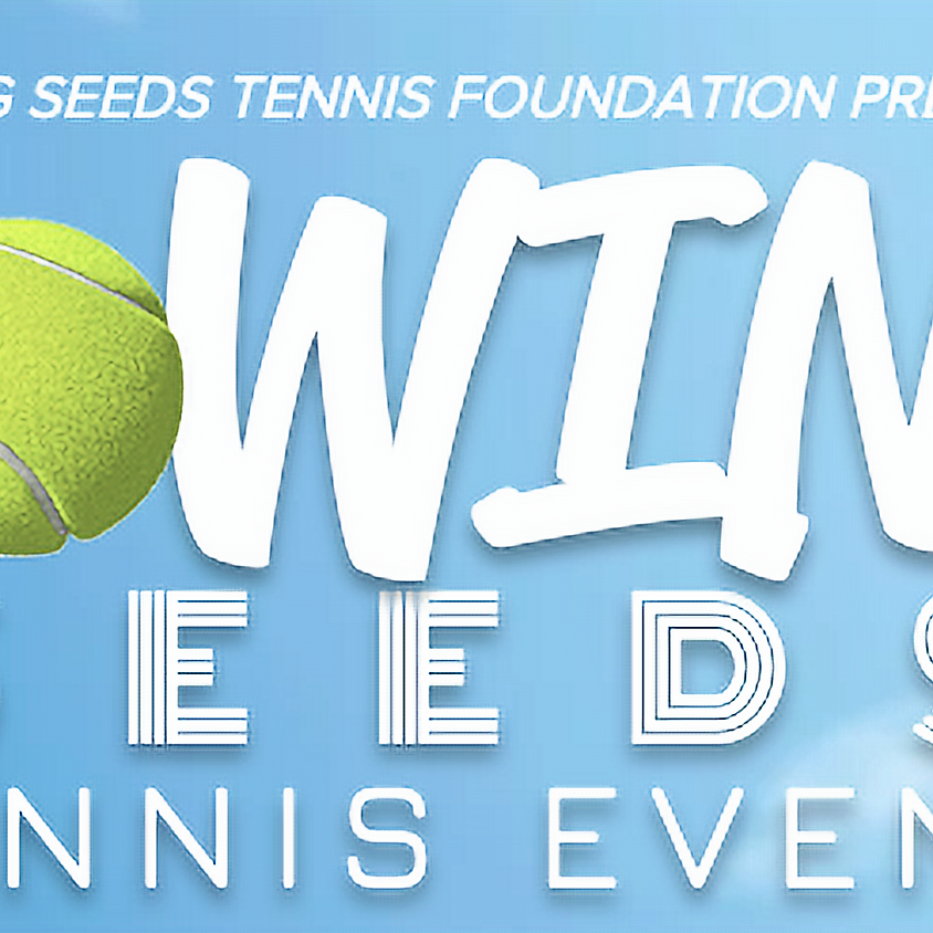 Sowing Seeds Tennis Event