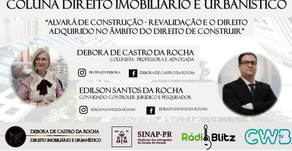 ALVARÁ DE CONSTRUÇÃO - REVALIDAÇÃO E O DIREITO ADQUIRIDO NO ÂMBITO DO DIREITO DE CONSTRUIR