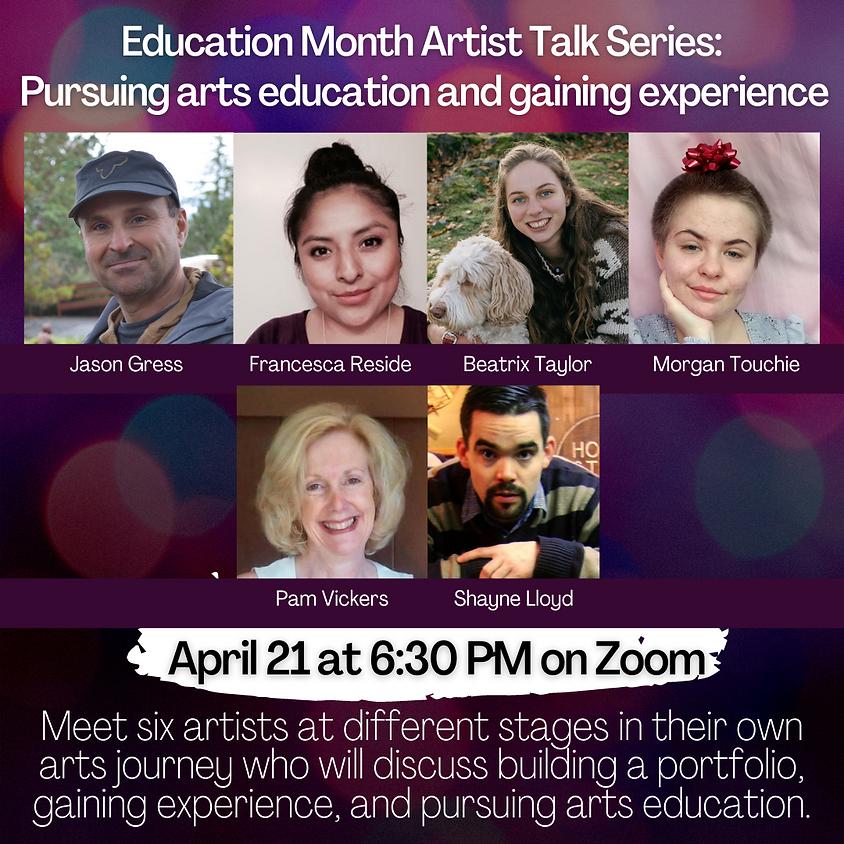 Artist Talk: Pursuing Arts Education, Building a Portfolio, and Gaining Experience