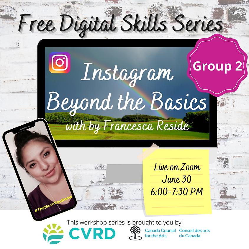 Instagram: Beyond the Basics (Group 2)