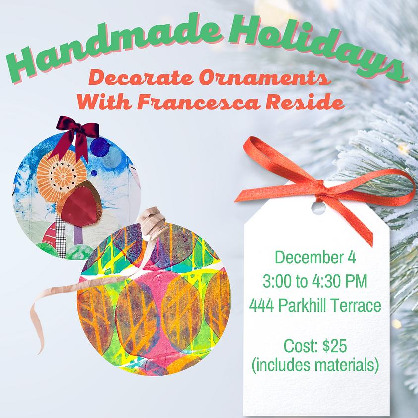 Handmade Holidays: Decorate Ornaments