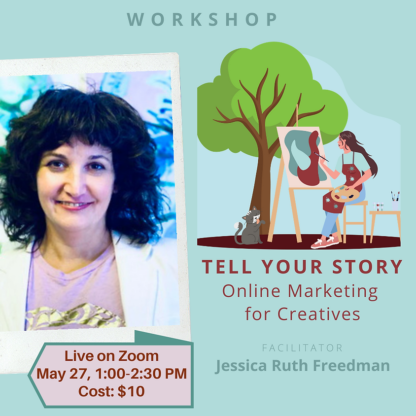 Tell Your Story: Online Marketing for Creatives