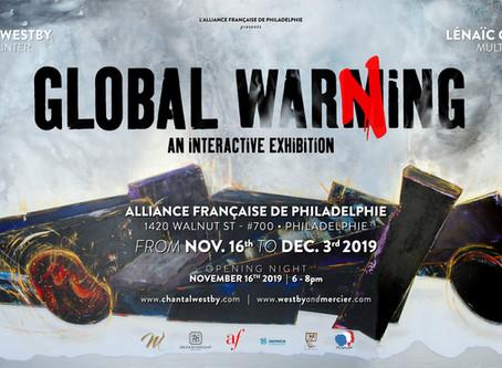 """Global WarNing"" show in the Alliance Française of Philadelphia opening Nov. 16th 2019"