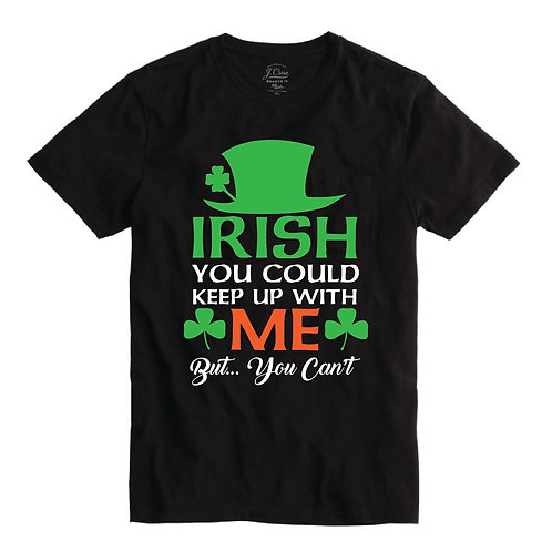 Irish You Could Keep Up