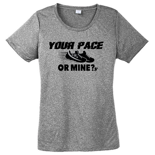 Your Pace or Mine? (Womens)