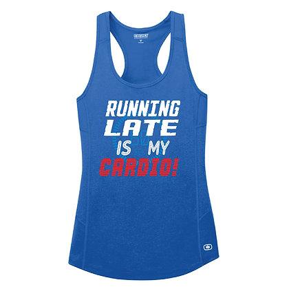 Running Late is My Cardio (LOE322)