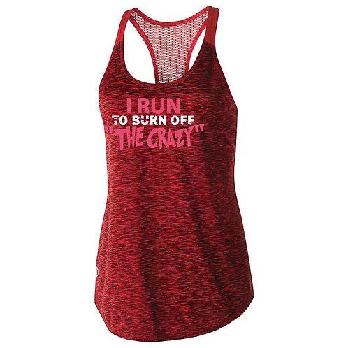 I Run To Burn Off The Crazy Womens Tank Top (222733)