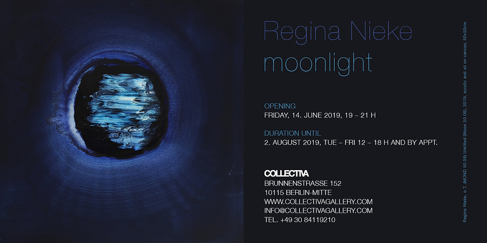 Regina Nieke @ COLLECTIVA Gallery moonlight solo show