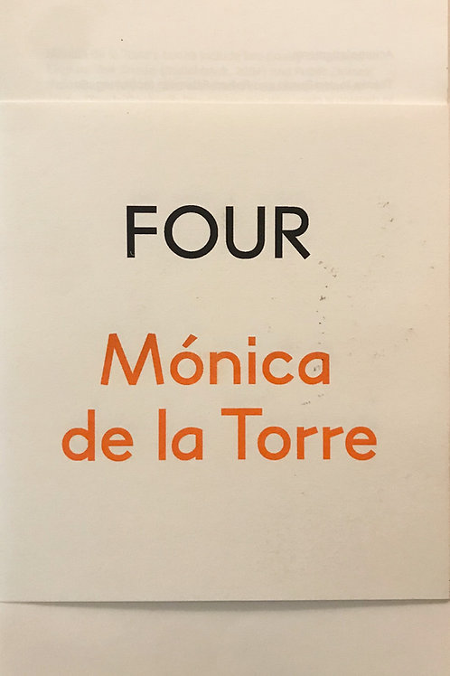 Four by Mónica de la Torre
