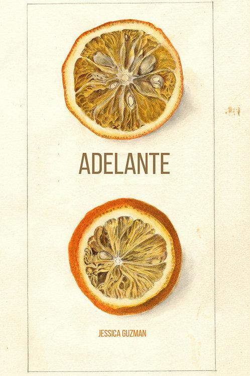 Adelante by Jessica Guzman