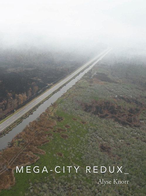 Mega-City Redux