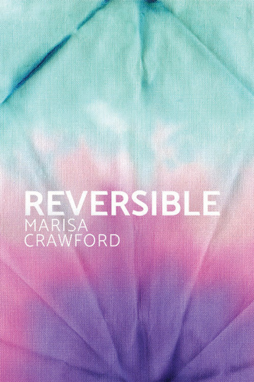 Reversible by Marisa Crawford