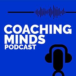 Coaching Minds Podcast