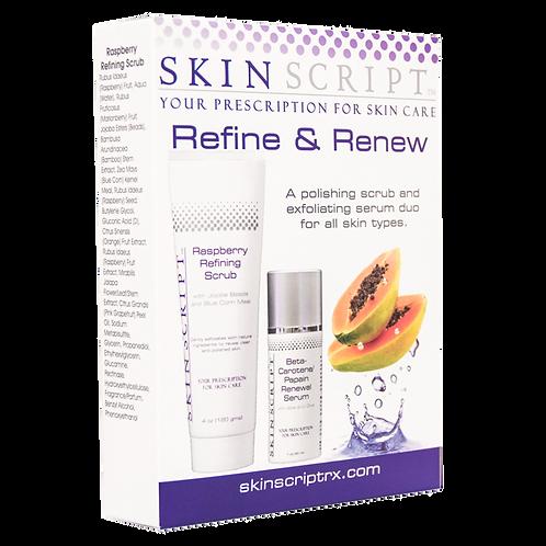 Refine &Renew