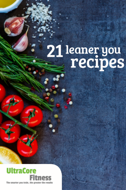 21 Leaner You Recipes - FULLY PRINTED