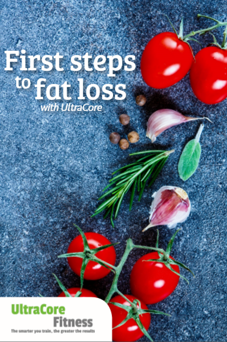 First Steps To Fat Loss - Nutritional plan