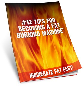 #12 tips for becoming a fat burning macbine
