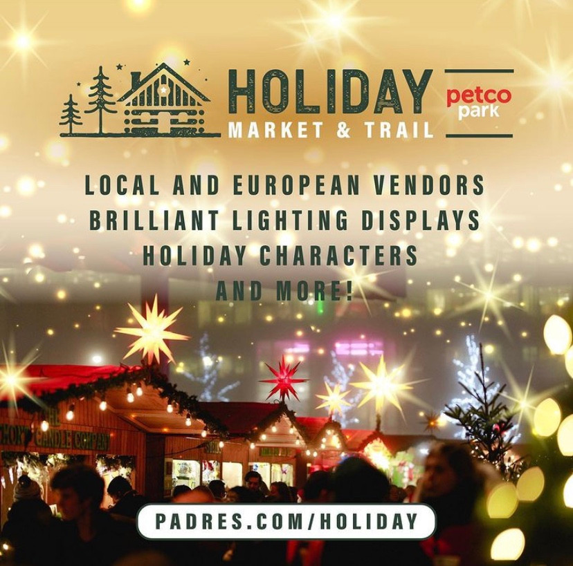 Petco Park Events Holiday Market Trail Best Top Holiday Christmas events activities list guide for families kids are still happening in San Diego December 2020 what to do this year