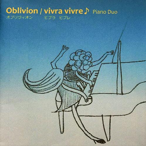 2ndアルバム【4曲入りCD】 オブリヴィオン / ビブラ ビブレ♪ <Oblivion / vivra vivre♪> 2017.9.1日発売