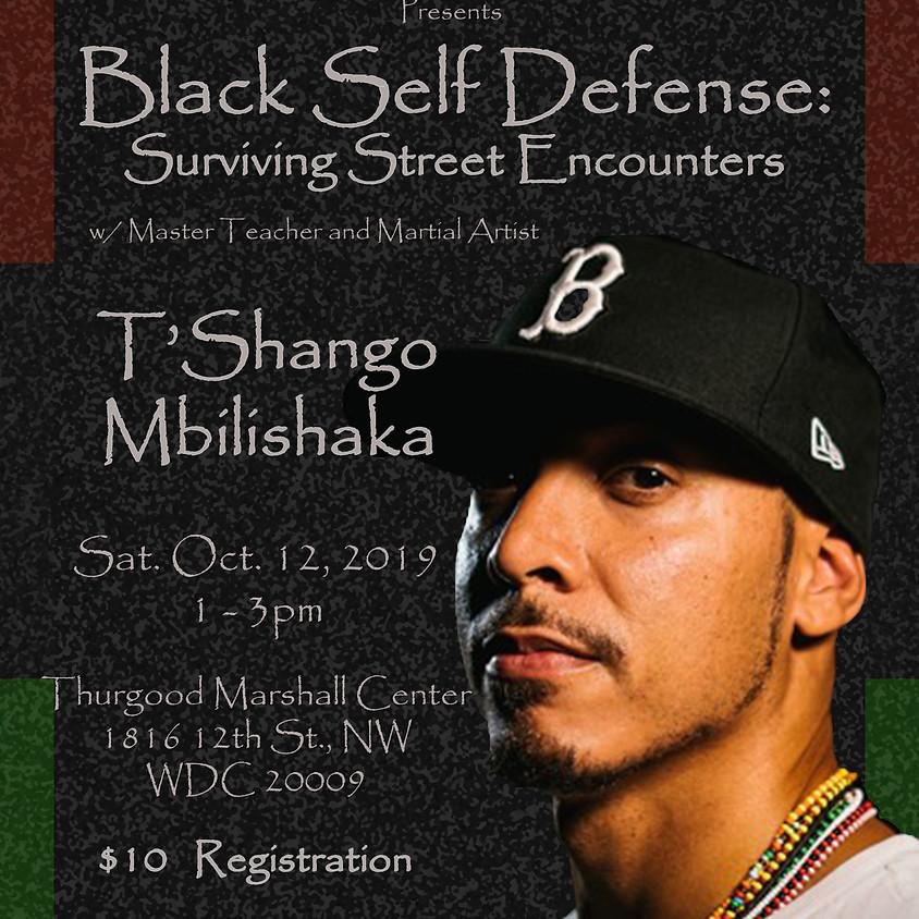 Black Self Defense: Surviving Street Encounters