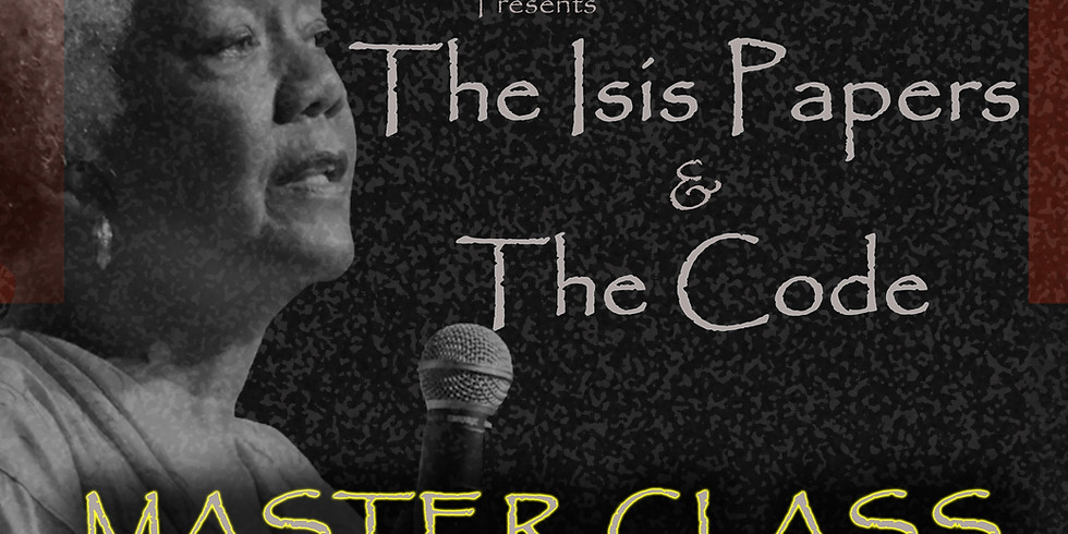 The Isis Papers Master Class Series