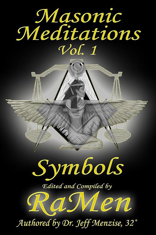 Masonic Meditations Vol. 1: Symbols