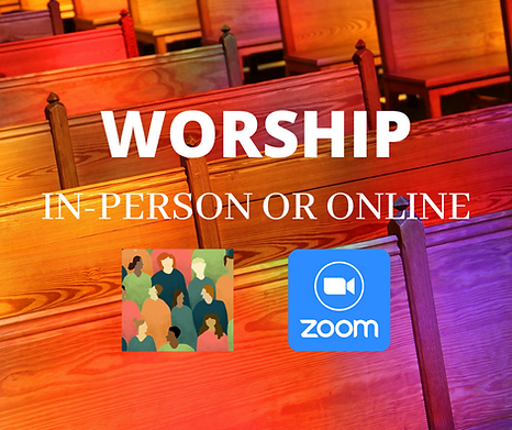 WORSHIP IN-PERSON OR ONLINE.png