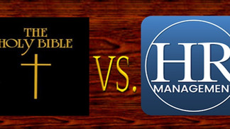 FREE   ■   BIBLE STUDY THE UPLIFTING WORD  ■  THE HOLY BIBLE VS. HR MANAGEMENT