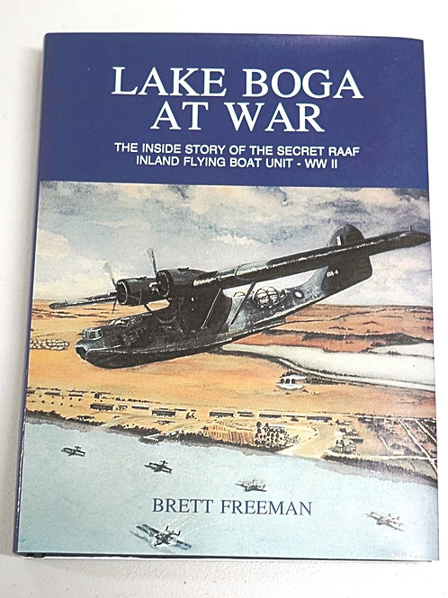 Lake Boga at War - Brett Freeman (Hard cover)