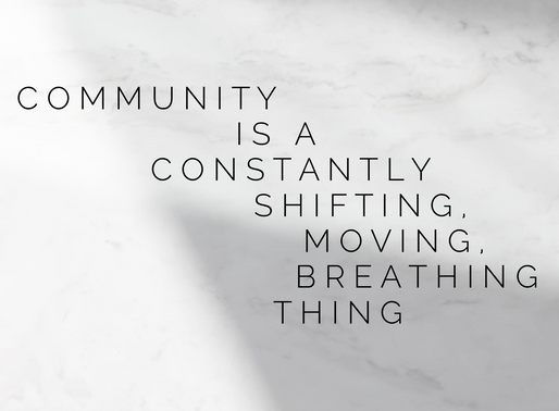 The Thing About Community