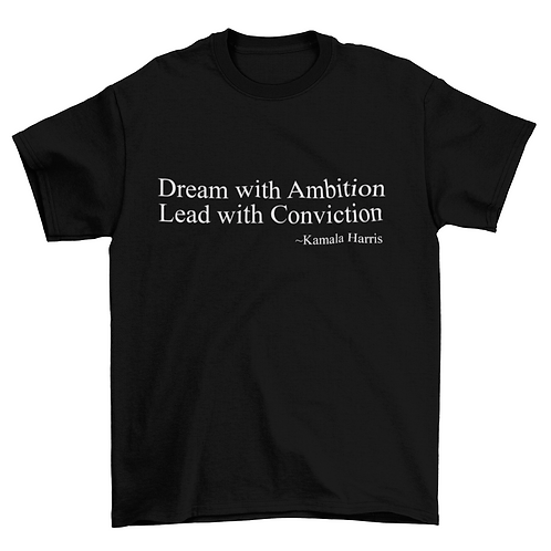 Dream with Ambition T-Shirt