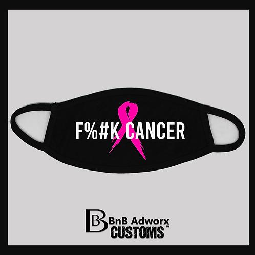 F%# Cancer mask!