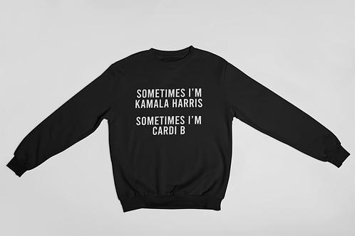 Sometimes Kamala Sweatshirt