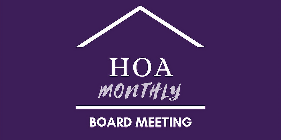HOA Monthly Board Meeting